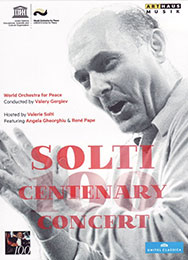 The Solti Centenary Concert, DVD